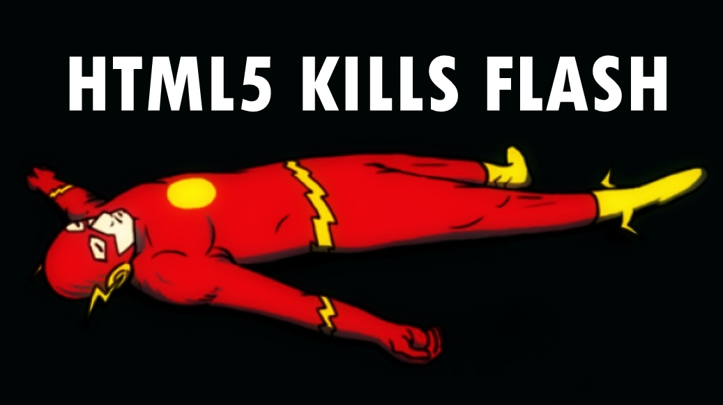 HTML 5 kills Flash